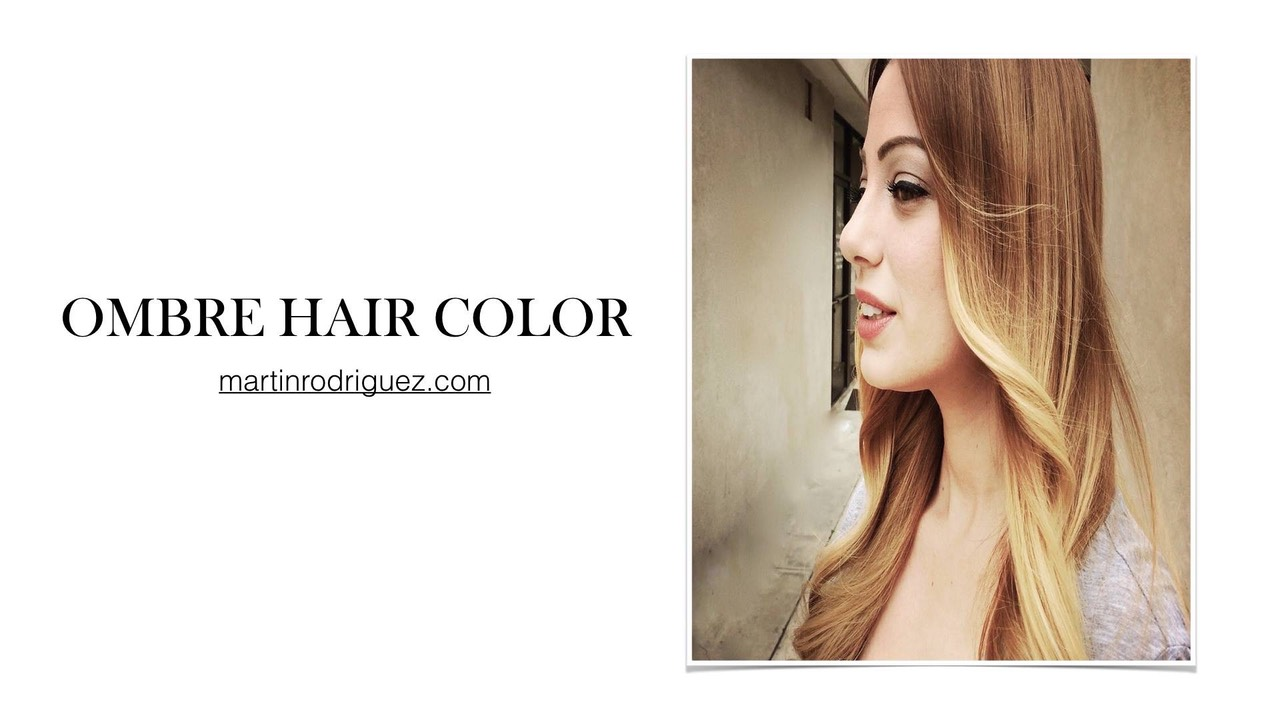 OMBRE HAIR COLOR BY MARTIN